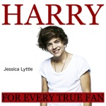 Harry: For Every True One Direction and Harry Styles Fan (Unabridged)
