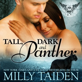 Tall, Dark and Panther (Paranormal Dating Agency, Book 5) (Unabridged) - Milly Taiden mp3 listen download