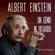Patrizia Principi - Albert Einstein: Un genio in ritardo