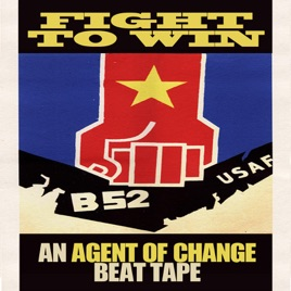 ‎Fight to Win (Vietnam Beats) by Agent of Change on iTunes