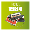 This Is... 1984 - This Is... 1984