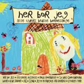 Her Bor Jeg - Alle Tiders Bedste Børnesange