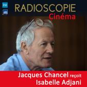 Radioscopie (Cinéma): Jacques Chancel reçoit Isabelle Adjani