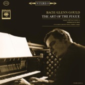 Glenn Gould - The Art of the Fugue, BWV 1080: Contrapunctus III (Remastered)