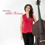 Katie Thiroux - There's a Small Hotel