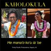 Kaholokula - He Mana'o Ko'u Ia 'oe