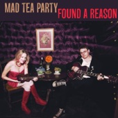 Mad Tea Party - Whaddaya Want