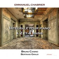 Chabrier: Intégrale piano deux et quatre mains, Bruno Canino et Bertrand Giraud