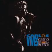 Clásicos de la Provincia - Carlos Vives - Carlos Vives