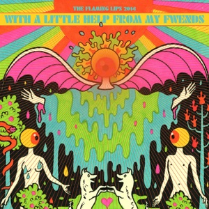 The Flaming Lips - Lucy In the Sky With Diamonds feat. Miley Cyrus & Moby