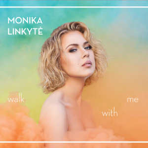 Monika Linkyte - Po Dangum