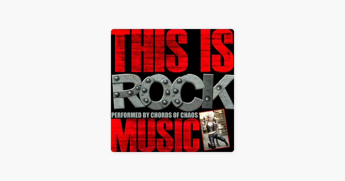 This Is Rock Music By Chords Of Chaos On Apple Music