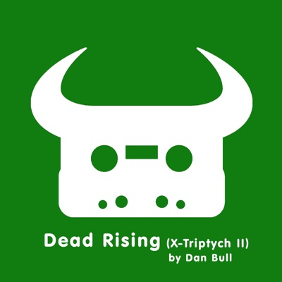 Dead Rising (X-Triptych II) - Single - Dan Bull