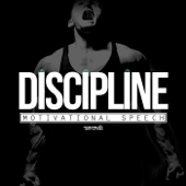 Discipline: Motivational Speech