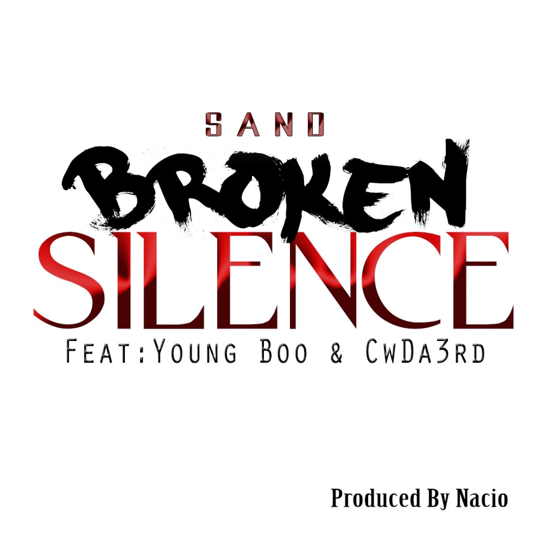 Broken Silence (feat. Young Boo & CwDa3rd) - Single