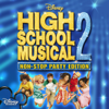 High School Musical 2: Non-Stop Dance Party (Original Motion Picture Soundtrack) - The Cast of High School Musical