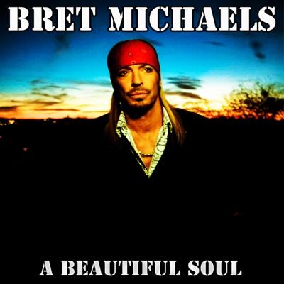 A Beautiful Soul - Single - Bret Michaels