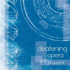 Blueprint by deafening opera on apple music blueprint malvernweather Gallery