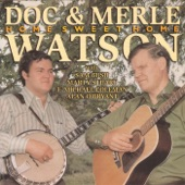 Doc & Merle Watson - Ruben's Train