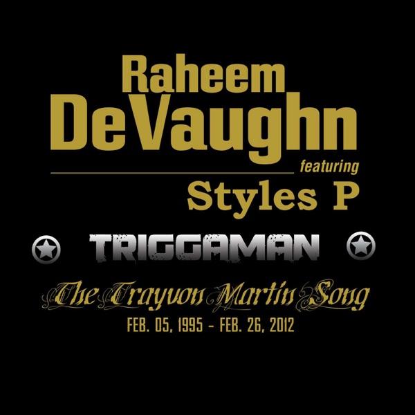 Triggaman (feat. Styles P) - Single