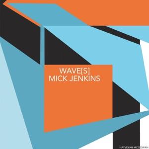 Mick Jenkins - Alchemy