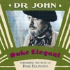 Don't Get Around Much Anymore - Dr John