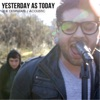 Yesterday as Today - The Desperate (Acoustic)