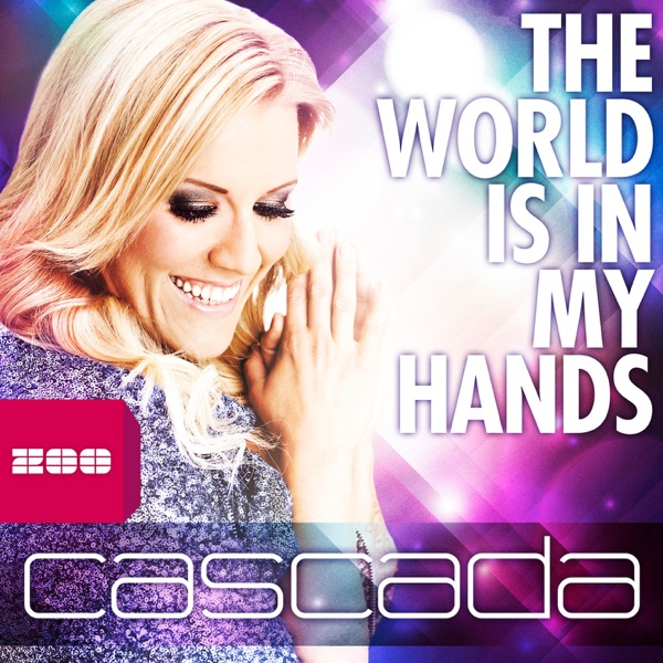 The World Is In My Hands (Remixes) - EP