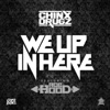 We up in Here feat Ace Hood Single