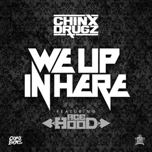 We up in Here (feat. Ace Hood) - Single Mp3 Download