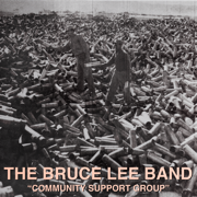 Community Support Group - EP - Bruce Lee Band