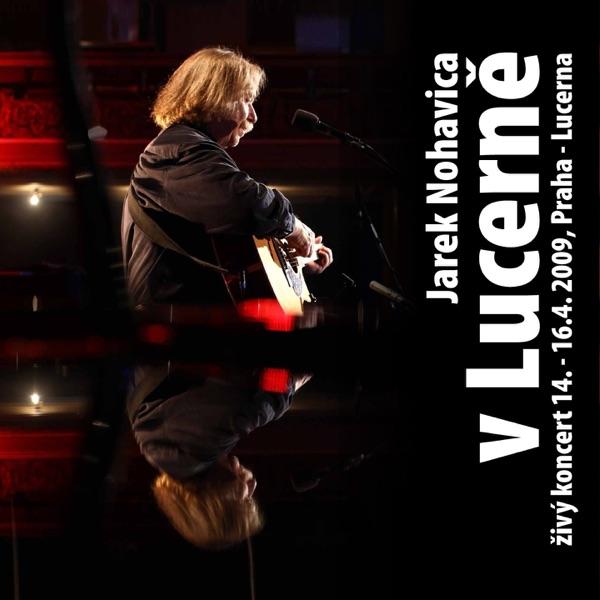 V Lucerně (Live)