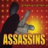 Assassins The 2004 Broadway Revival Cast Recording