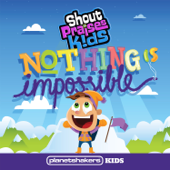 Nothing Is Impossible (feat. Planetshakers Kids)