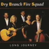 Dry Branch Fire Squad - Long Journey