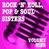Rock 'n' Roll, Pop & Soul Sisters, Vol. 9