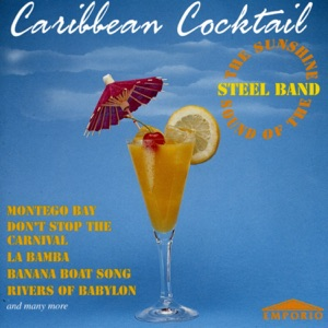 The Sunshine Sound of the Steel Band - Yellow Bird