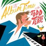 Todd Terje - Preben Goes to Acapulco