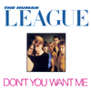The Human League - Don't You Want Me (Remastered) artwork