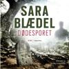 Dødesporet [Dead Track] (Unabridged) - Sara Blædel