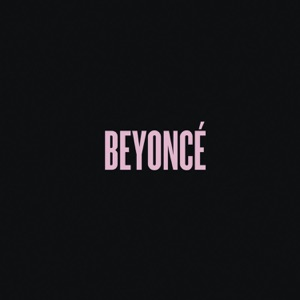 Beyoncé - Drunk in Love feat. Jay Z