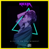 Give It To the Moment (feat. Djemba Djemba) - Single