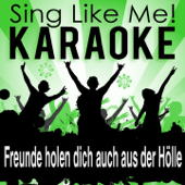 Freunde holen dich auch aus der Hölle (Live Edit) [Karaoke Version] [Originally Performed By Tom Astor] - La-Le-Lu