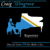 Craig Wingrove - Musical Gems XVIII Repertoire for Ballet Class  artwork
