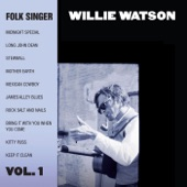 Willie Watson - Keep It Clean