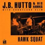 J.B. Hutto - Hip-Shakin'