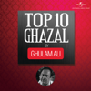 Top 10 Ghazal by Ghulam Ali songs