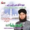 Jiyo Ishq Mein Nabi Ke, Vol. 3 - Islamic Naats