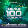 Trance 100 - Best Of 2013 - Various Artists