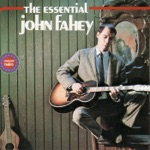 John Fahey - When the Catfish Is In Bloom